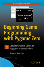 Beginning Game Programming with Pygame Zero book