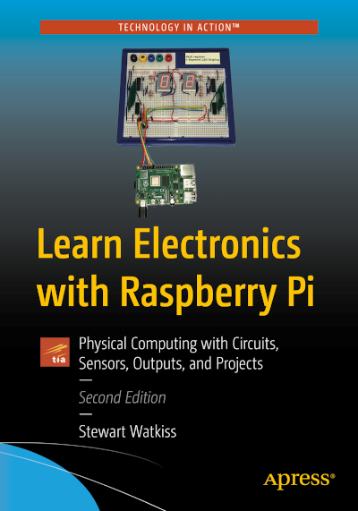 Learn Electronics with Raspberry Pi - 2nd Edition book